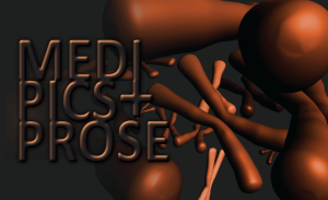 MediPics and Prose